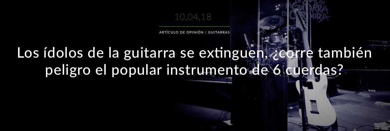 Los ídolos de la guitarra se extinguen, ¿corre también peligro el popular instrumento de 6 cuerdas?