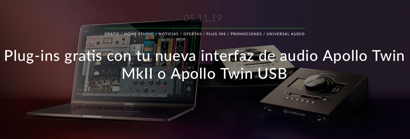 Plug-ins UA gratis al comprar una interfaz de audio Apollo Twin MkII o Apollo Twin USB