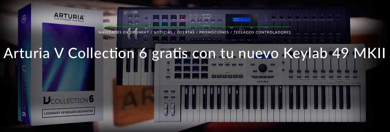 Arturia V Collection 6 gratis con tu nuevo Keylab 49 MKII