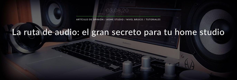 la-ruta-audio-gran-secreto-home-studio