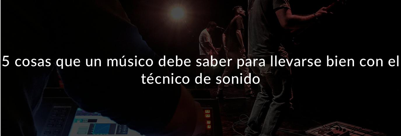 La complicada relación entre técnicos y músicos